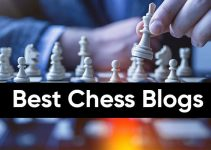 Top 11 Chess Blogs You Love to Read